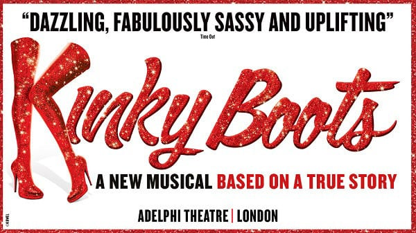 Kinky Boots at London's Adelphi Theatre