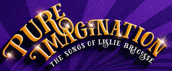 Pure Imagination at the St James Theatre