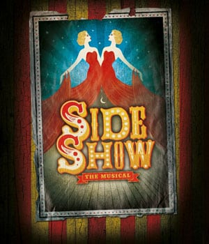 Side Show at Southwark Playhouse
