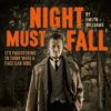 Night Must Fall UK Tour