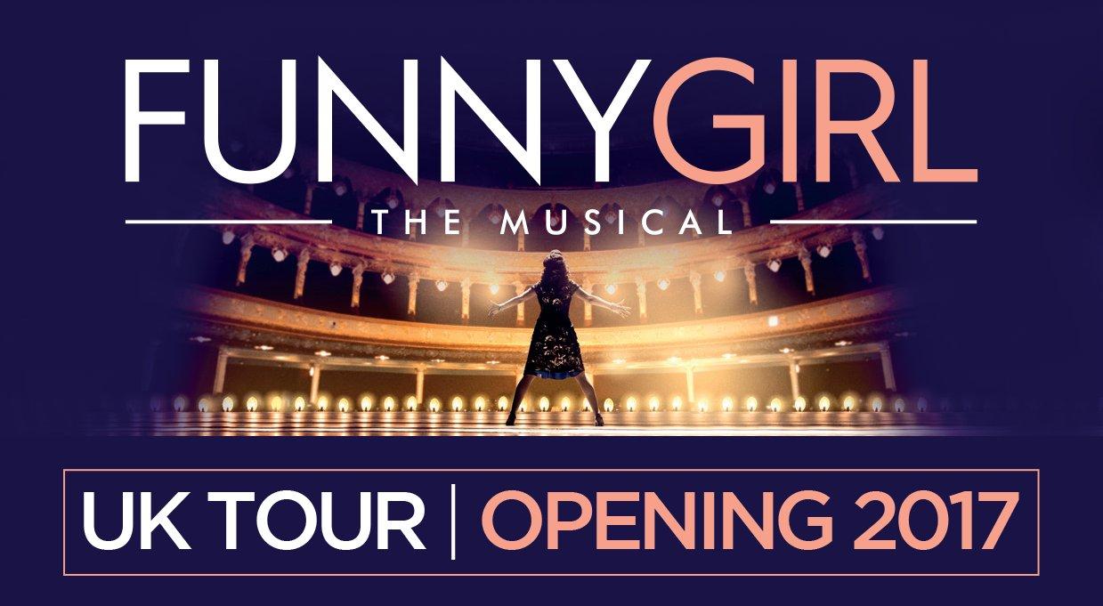 Funny Girl Uk Tour 2017