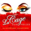 Book tickets for La Cage Aux Folles UK Tour