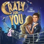 Crazy For You UK Tour