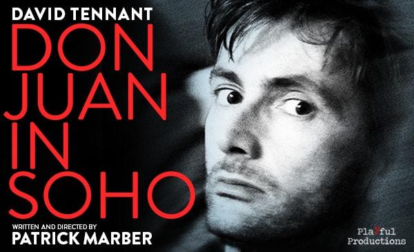 Book tickets for David Tennant in Don Juan in Soho