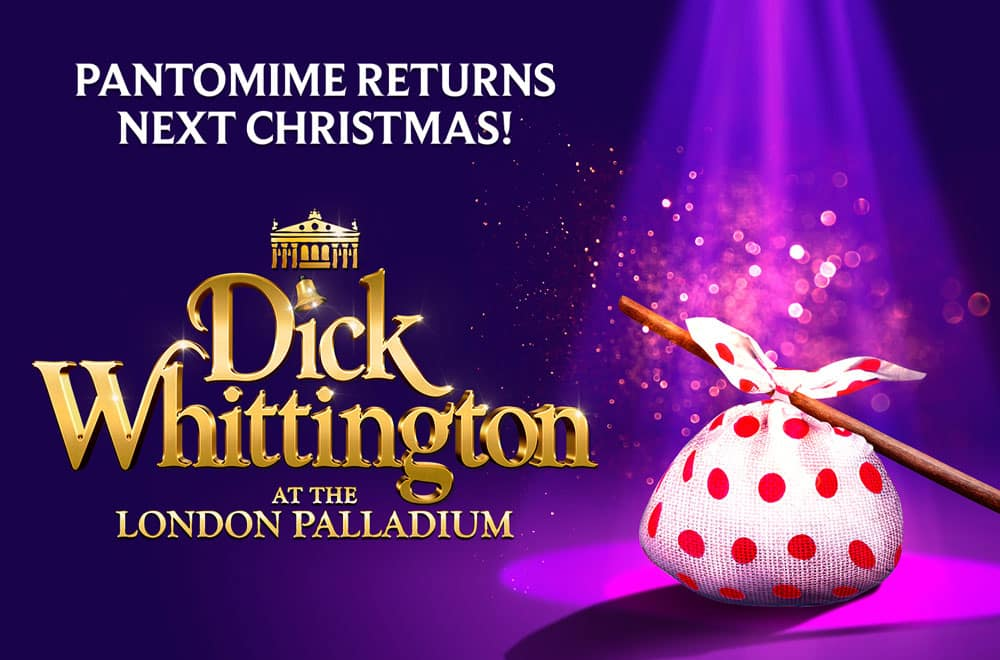 Dick Whittington comes to the London Palladium in 2017