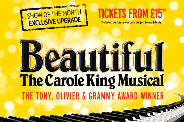 Book tickets for Beautiful The Carople King Musical and save!