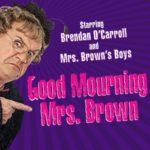 Good Mourning Mrs Brown UK Tour