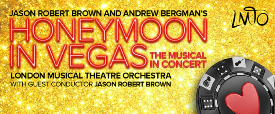 Book tickets for Honeymoon In Vegas at London Palladium