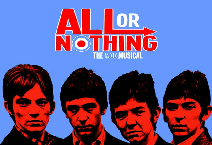 All Or Nothing Mod Musical Uk Tour tickets