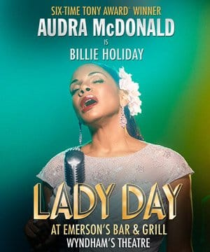 Book tickets for Lady Day at Wyndams Theatre with Audra McDonald