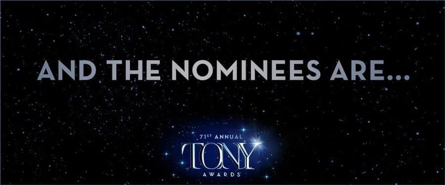 Tony Awards 2017 Nominees