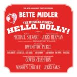Hello Dolly! Broadway revival cast recording review