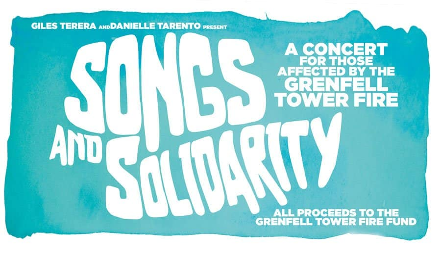 Songs and Solidarity Grenfell Tower Fire Charity Concert