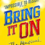 Bring It On The Musical UK Tour Tickets