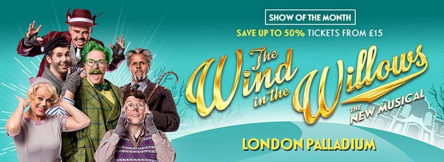 Show Of The Month The Wind In the Willows