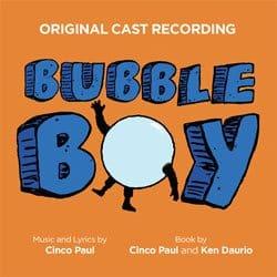 Bubble Boy the musical original cast recording review
