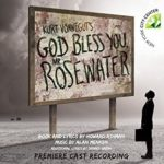 God Bless You Mr Rosewater - Premiere cast Recording Review