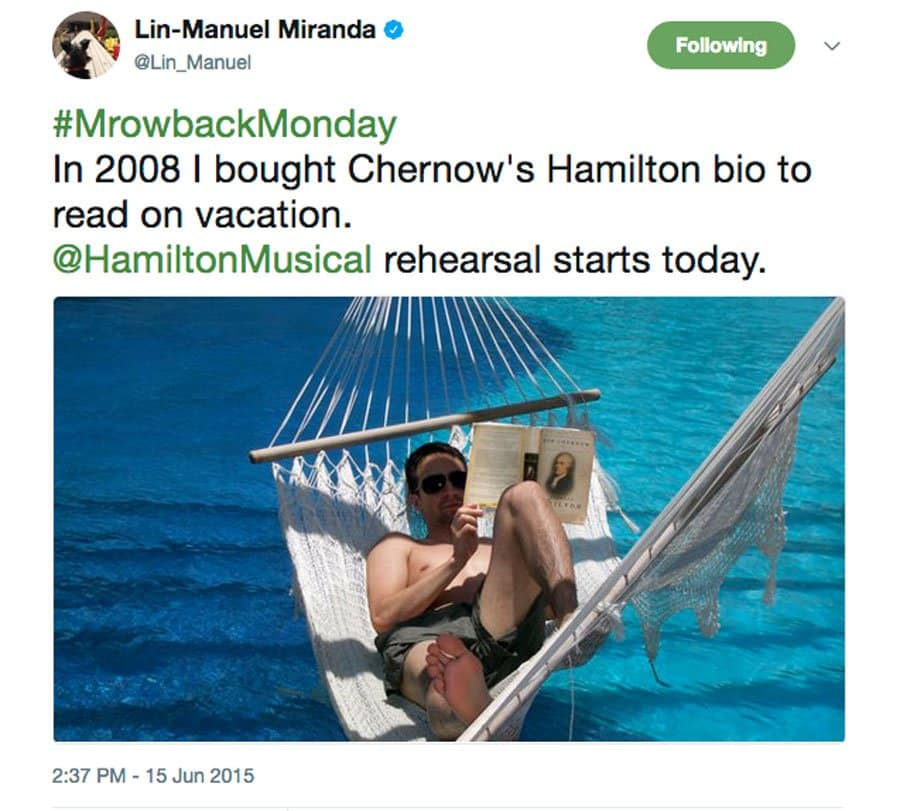 Lin-Manuel Miranda posts about reading Hamilton on vacation in 2008 on the first day of rehearsals for Hamilton