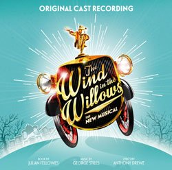 The Wind In The Willows Original Cast Album review