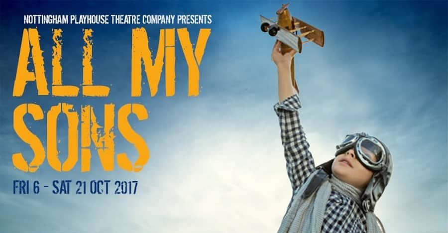 Arthur Miller All My Sons at Nottingham Playhouse