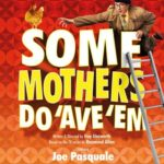 Joe Pasquale in Some Mothers Do 'Ave 'Em UK Tour