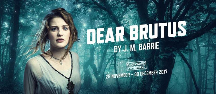 Dear Brutus Southwark Playhouse