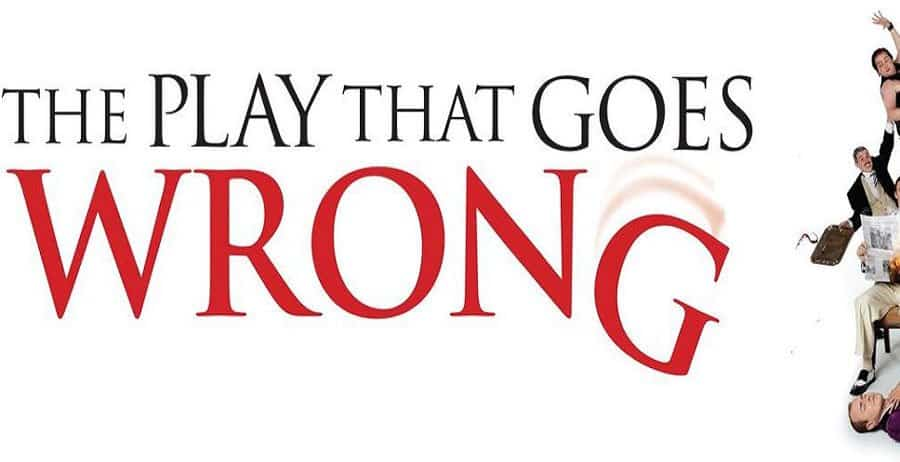 The Play That Goes Wrong UK Tour