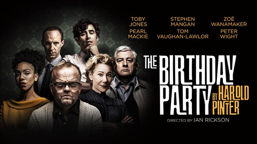 The Birthday Party Tickets Harold Pinter Theatre