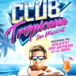 Club Tropicana UK Tour
