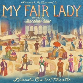 My Lady 2018 Broadway Cast Recording