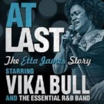At Last The Etta James Story UK Tour