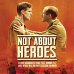 Not About Heroes UK Tour