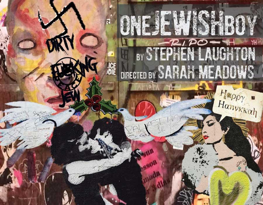 One Jewish Boy Old Red Lion Theatre