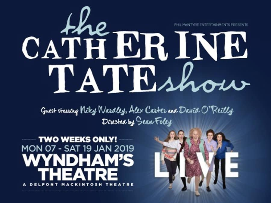 Catherine Tate Show Live Wyndham's Theatre - Second Week Now On Sale