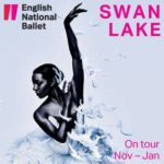 English National Ballet Swan Lake Tour