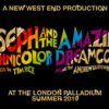 Joseph and the Amazing Technicolour Dreamcoat London Palladium