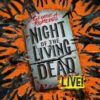 Night Of The Living Dead Live Pleasance Theatre London