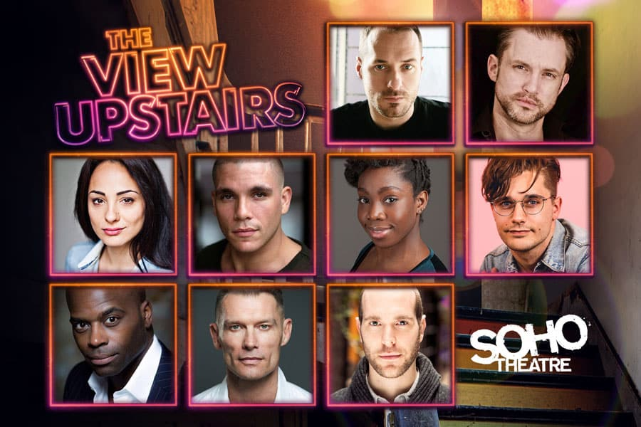 The View Upstairs cast Soho Theatre London