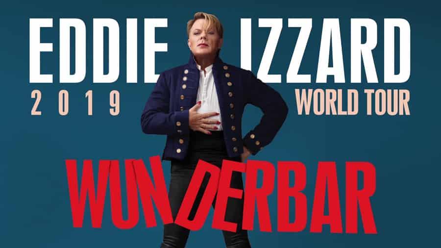 Eddie Izzard Wunderbar Tour Tickets