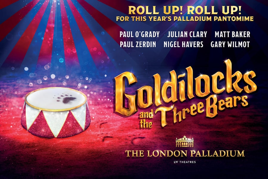 Golilocks and the Three Bears London Palladium Pantomime 2019