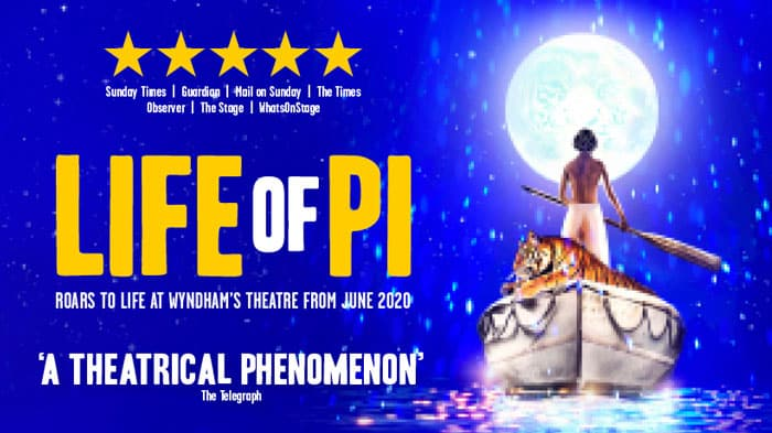 Life Of Pi Wyndham's Theatre September 2021