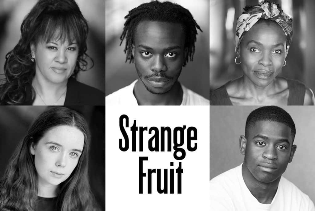 Strange Fruit Bush Theatre
