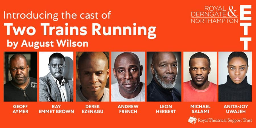 Two Trains Running Tour Cast
