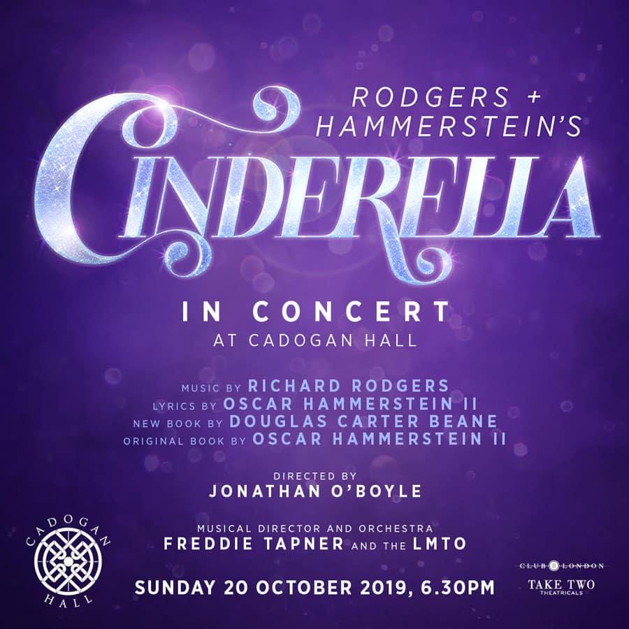 Rodgers and Hammerstein's Cinderella Cadogan Hall London