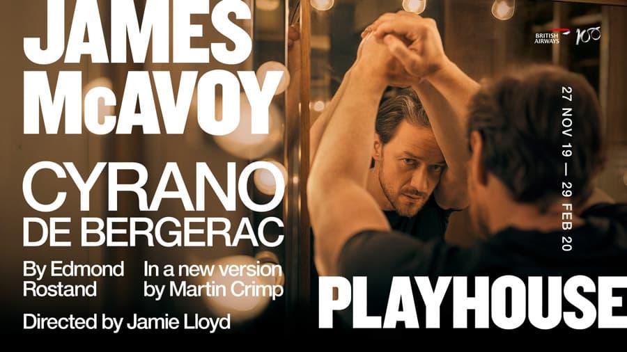Cyrano de Bergerac James McAvoy Playhouse Theatre