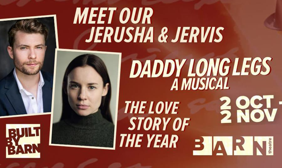 Daddy Long Legs at the Barn Theatre - Cast announced
