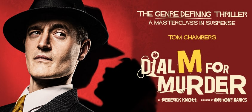 Dial M For Murder UK Tour