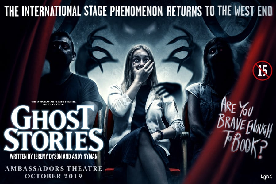 Ghost Stories UK Tour West End