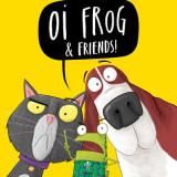 Oi Frog & Friends UK Tour
