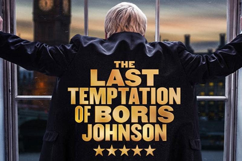 Last Temptation of Boris Johnson Tour